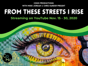 Coho Productions from these streets i rise