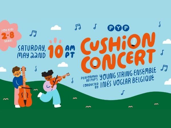 PYP Cushion Concert