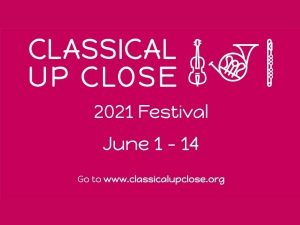 Classical Up Close 2021