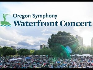 Oregon Symphony waterfront Concert