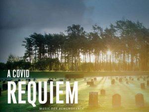 A COVID Requiem